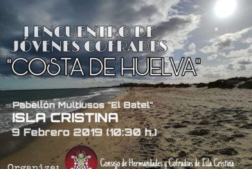 """I Encuentro de jóvenes cofrades """" Costa de Huelva"""" en Isla Cristina"""