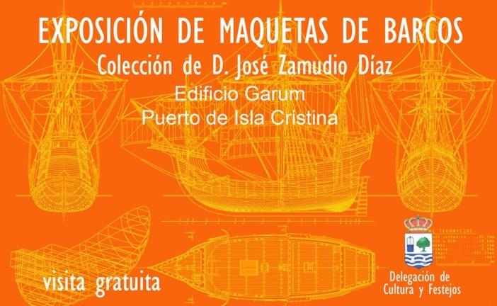 Exposición de Maquetas de Barcos en Isla Cristina