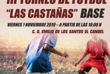 III Torneo de Fútbol Base «Las Castañas»