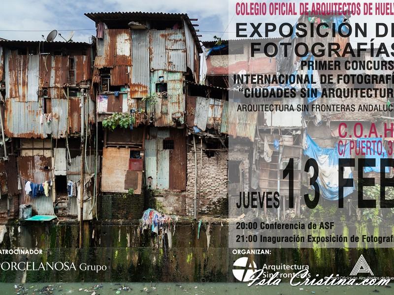 "Exposición fotográfica ""Ciudades Sin Arquitectura"""
