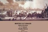 """""""La Vida en los Puertos"""" En los Martes Culturales de Isla Cristina"""