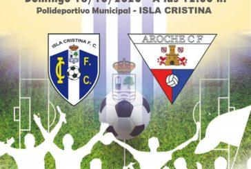 El Isla Cristina inicia la liga recibiendo al Aroche