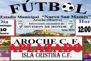 Confirmado Oficialmente: El Aroche - Isla Cristina aplazado por el Covid-19.