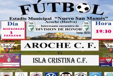 El partido aplazado entre el Aroche (vs) Isla Cristina, se jugará este miércoles