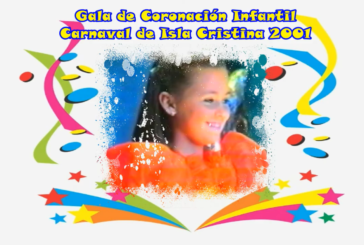 Gala de Coronación Infantil - Carnaval Isla Cristina 2001.