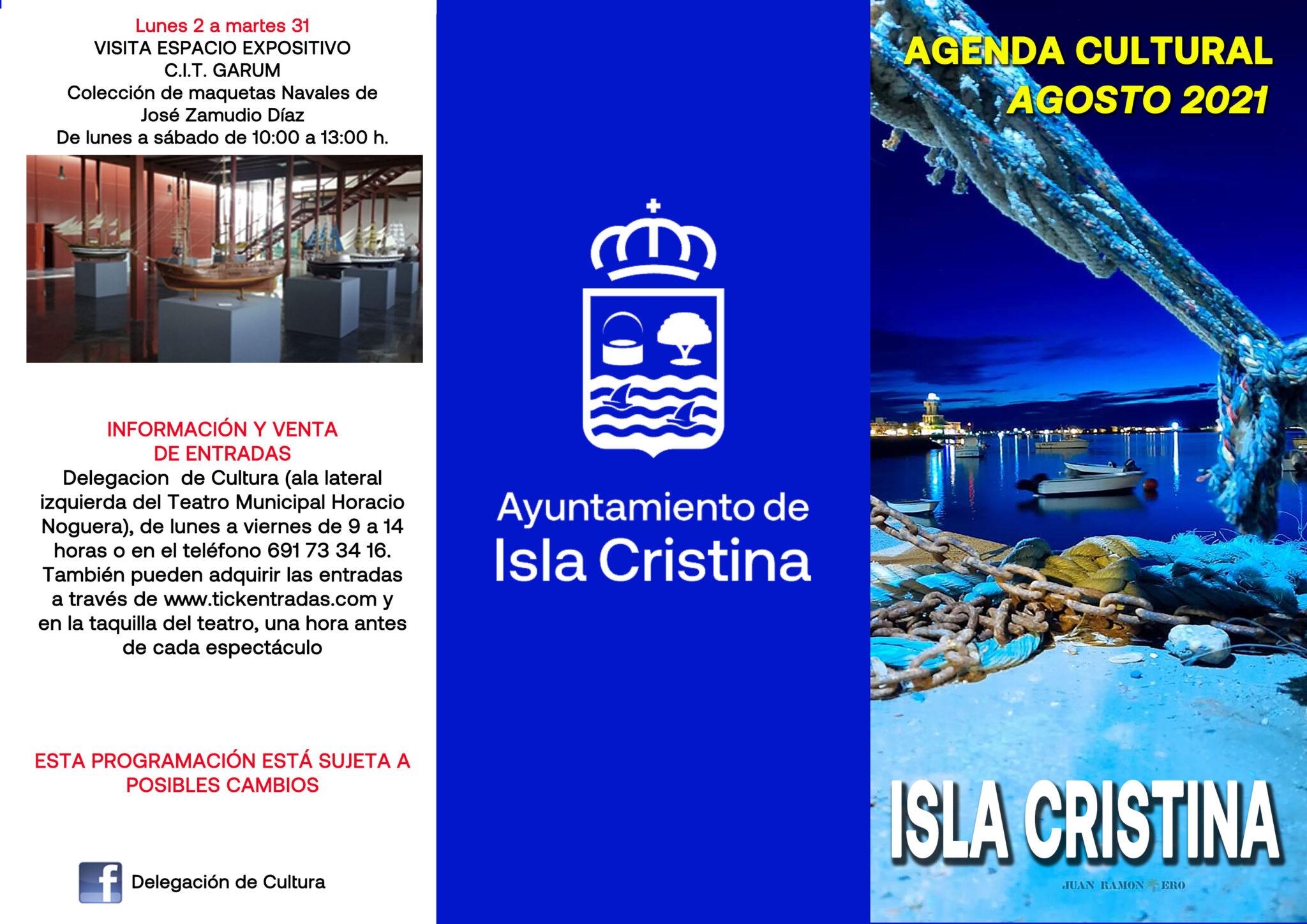 Isla Cristina: Agenda Cultural Agosto 2021