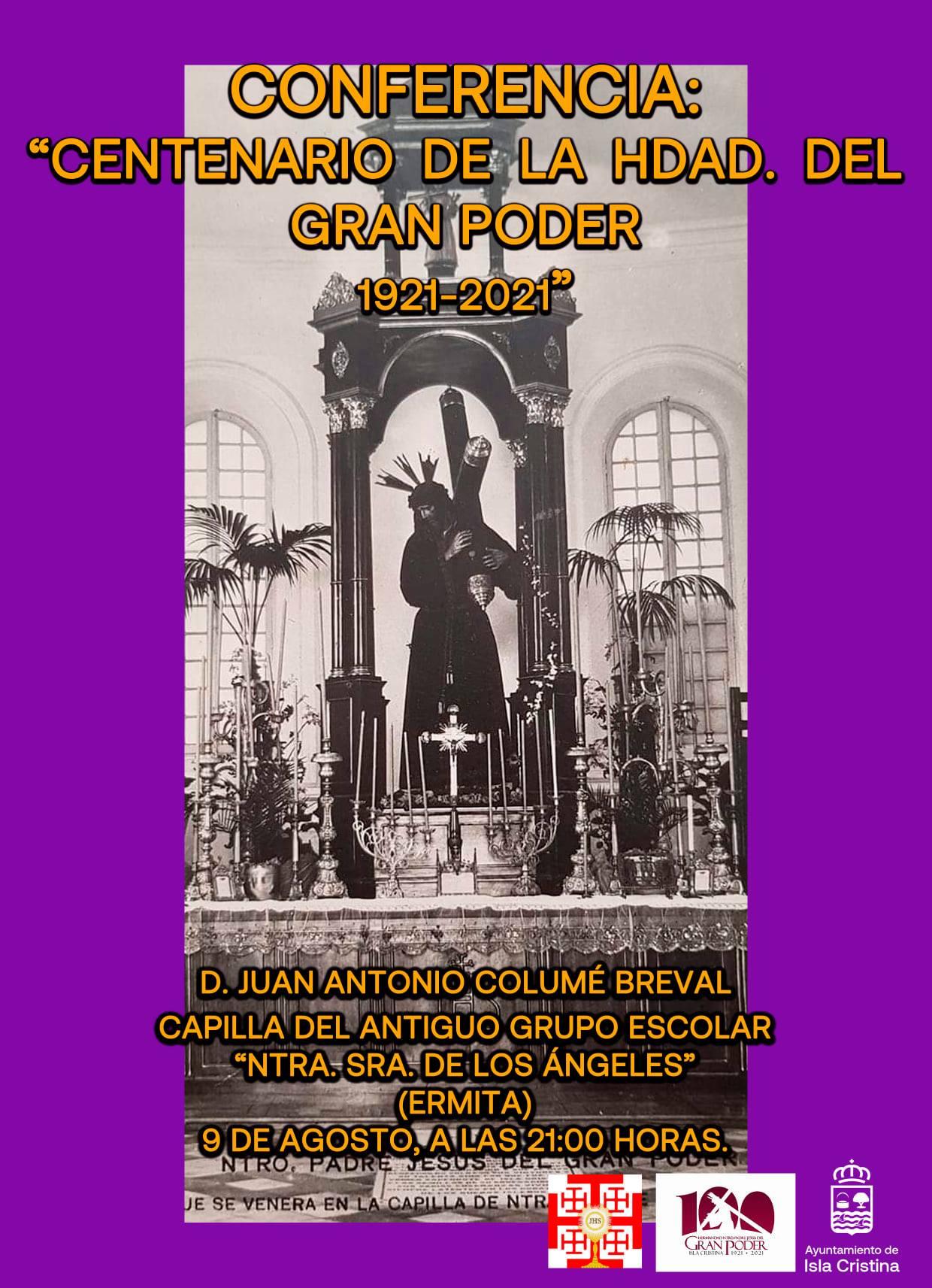 Conferencia: Centenario de la Hdad. del Gran Poder de Isla Cristina