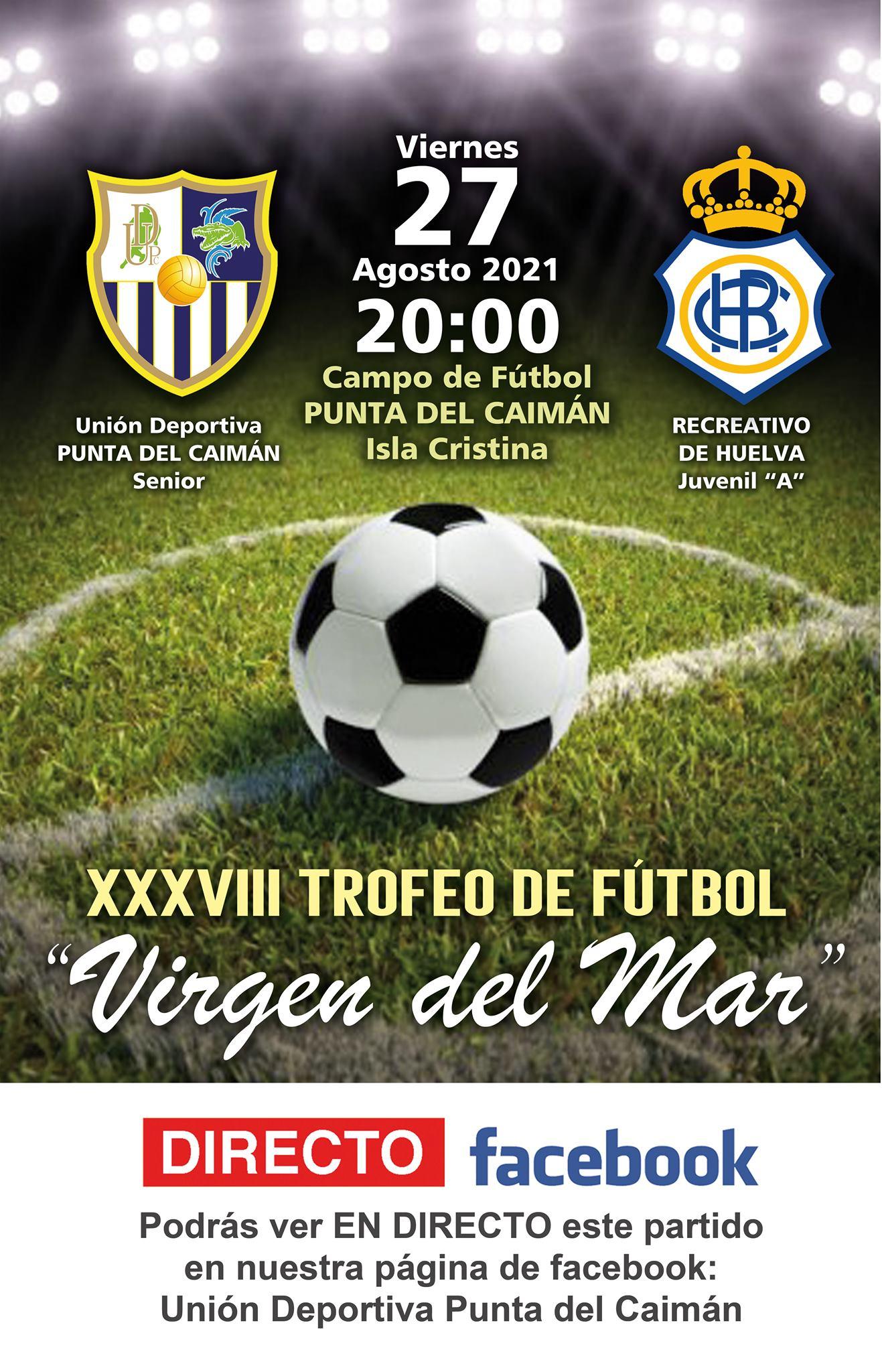 El Recre Juvenil y el Punta del Caimán se juegan el XXXVIII Trofeo de Fútbol «Virgen del Mar»