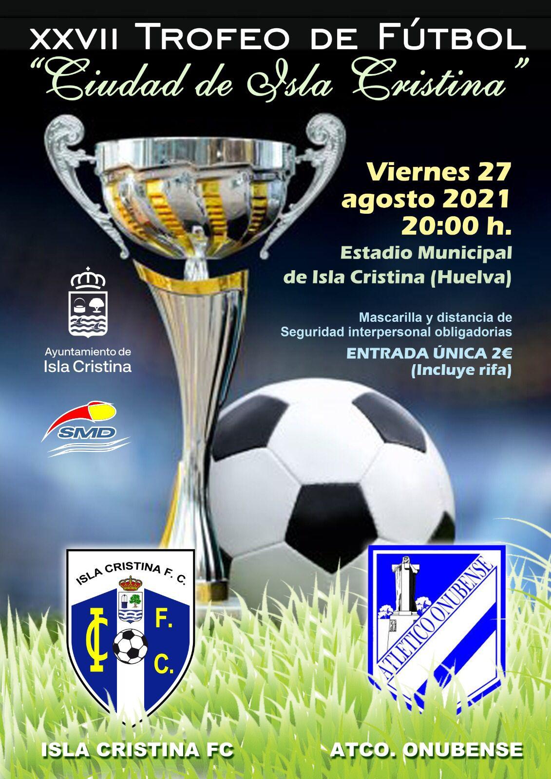 El Isla Cristina jugará su Trofeo ante el Atlético Onubense