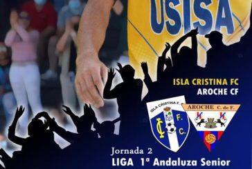 El Isla Cristina debuta ante su afición contra el Aroche CF