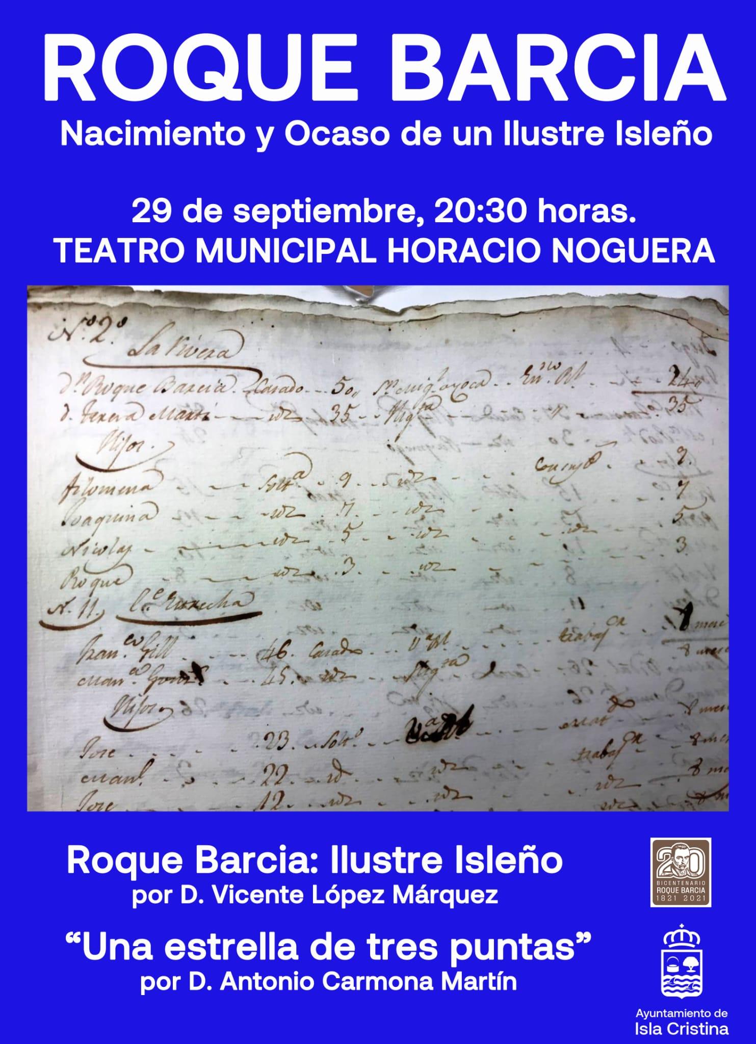Ciclo de conferencias Roque Barcia. Nacimientoy Ocaso de un Ilustre isleño